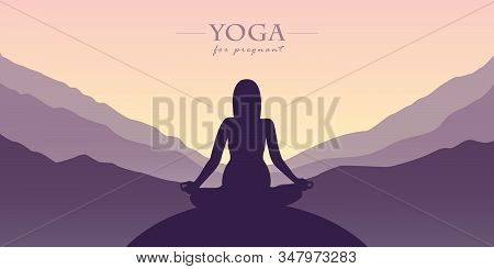 Yoga For Pregnant Women Silhouette Mountain View Purple Landscape Vector Illustration Eps10