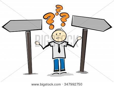 Stickman Person Standing At Signpost Looking For Right Direction Or Guidance Vector Illustration
