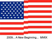 USA flag waving proudly in the air.. 2009.. new beginnings poster