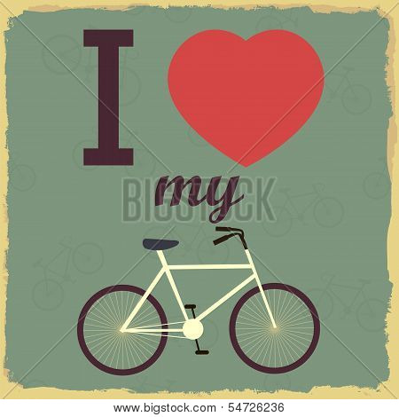 Retro Illustration Bicycle. I love my bicycle poster