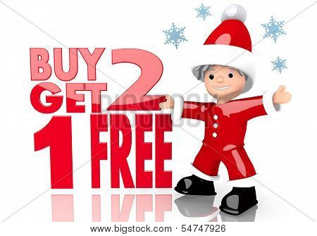 Buy Two Get One Free Sign Presented By Mini Santa Claus