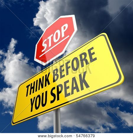 Think Before You Speak Words On Road Sign And Stop Sign