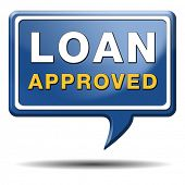 loan approved icon or button loaning money for car house education or approve mortgage funding poster