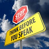 Think Before you Speak words on Road Sign and Stop Sign poster