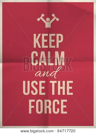 Keep Calm Use The Force Quote On Folded In Four Paper Texture