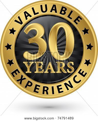 30 Years Valuable Experience Gold Label, Vector Illustration