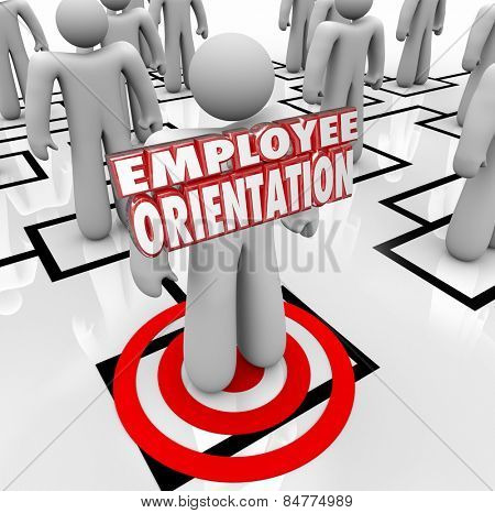 Employee Orientation words on a new worker standing on an organization chart being introduced to the team or workforce