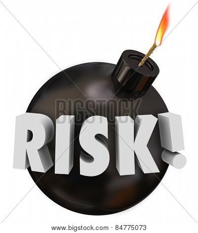 Risk word in 3d letters on a black round bomb to warn you of potential danger or problems