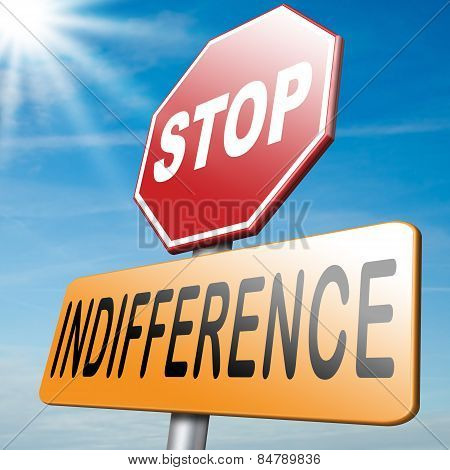 Stop Indifference