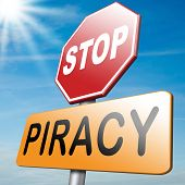 piracy stop illegal download and copying copyright and intellectual property protection protect copy of trademark brand poster