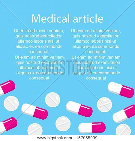 Template medical article on a blue background with pills and capsules. Vector illustration.
