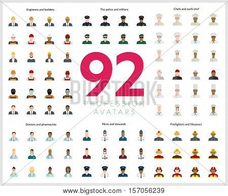Set of 92 flat profession avatars. Engineers and builders, firefighters and lifesavers, police and military, pilots and stewards, chefs and sushi chef, doctors and pharmacists. Vector illustration