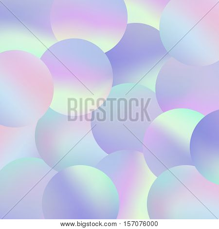 Holographic bubbles background. Trendy fashion wallpaper. Pastel smooth texture. Hipster style backdrop. Circle pearl blurs. Modern vector illustration for web design or printed products.