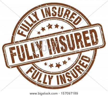 fully insured. stamp. square. grunge. vintage. isolated. sign