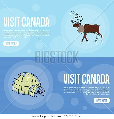 Visit horizontal banners. Horned reindeer male and ice igloo hand drawn vector illustrations.