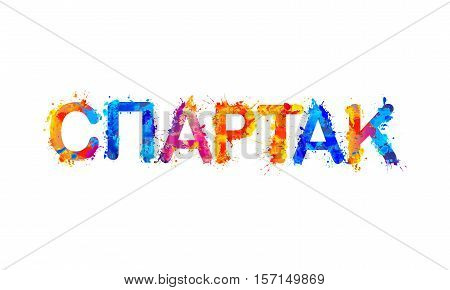 SPARTAK. Inscription on russian. Vector splash paint. 18.11.2016 Editorial
