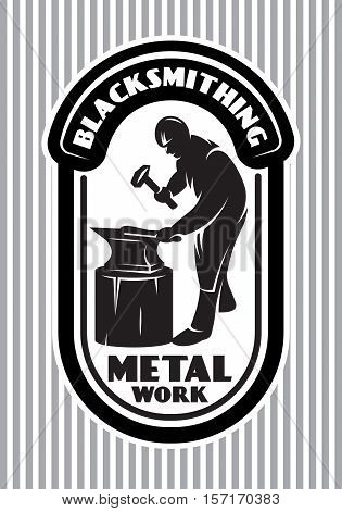 monochrome vector template for the logo in retro style with blacksmith hammer anvil in the smithy