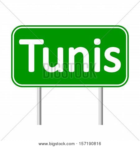 Tunis road sign isolated on white background.