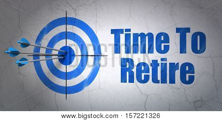 Success time concept: arrows hitting the center of target, Blue Time To Retire on wall background, 3D rendering