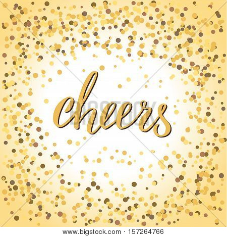 Cheers word in calligraphy. Handdraw brushpen lettering. Congratulation quote and glitter background