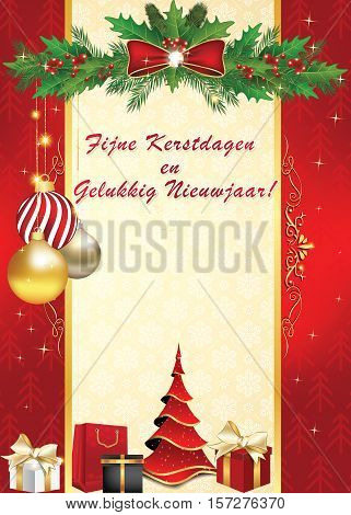 We wish you Merry Christmas and Happy New Year - Dutch language: Fijne Kerstdagen an Gelukkig Nieuwjaar! - elegant  greeting card for winter holiday. Print colors used. Custom size of a print postcardwith ornaments and presents