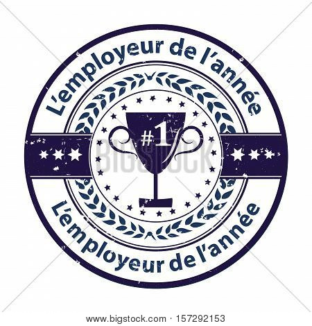 Best Employer of the year (French language) - grunge business distinction award stamp for French companies