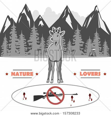 in the middle is a young deer against the background of the inscription, the mountains and the woods with a tent. Rifle banned. totally vector illustration.