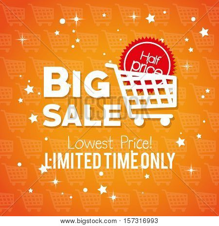 big sale limited time only lowest price buy cart half price vector illustration eps 10