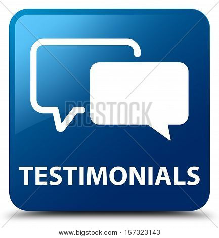 Testimonials (comment icon) on  blue square button