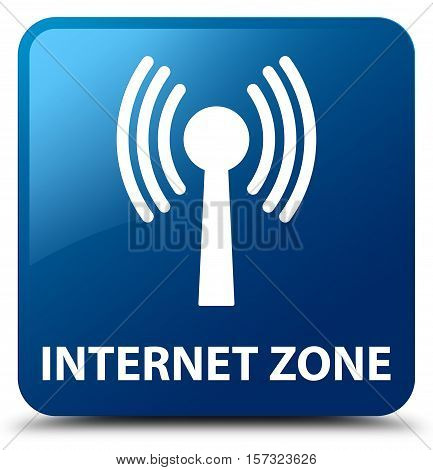 Internet Zone (wlan Network) Blue Square Button