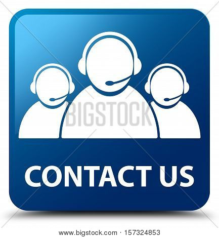 Contact Us (customer Care Team Icon) Blue Square Button