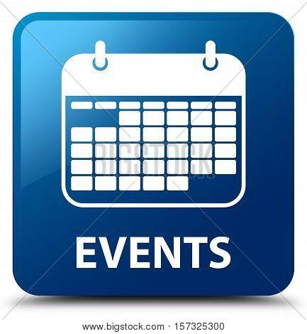 Events (calendar icon) on blue square button