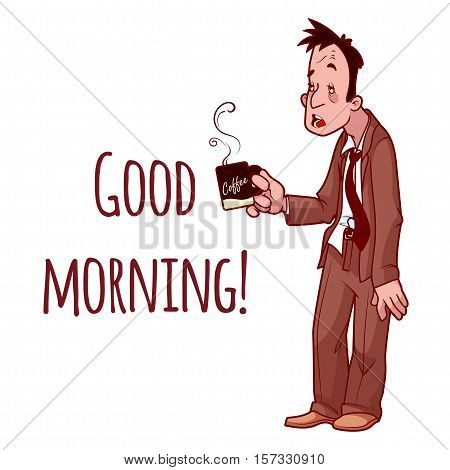Sleepy man in suit with a cup of coffee. Good Morning. Vector illustration on a white background.