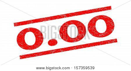 0.00 watermark stamp. Text caption between parallel lines with grunge design style. Rubber seal stamp with dust texture. Vector red color ink imprint on a white background. poster