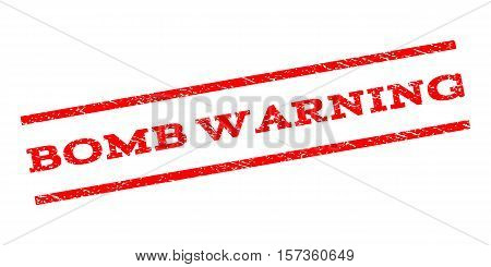 Bomb Warning watermark stamp. Text tag between parallel lines with grunge design style. Rubber seal stamp with dust texture. Vector red color ink imprint on a white background.