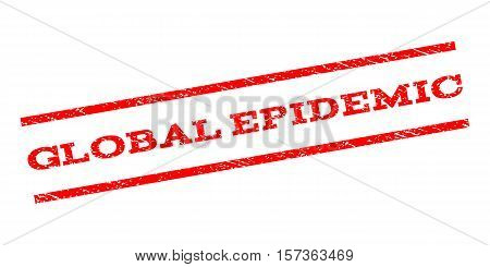Global Epidemic watermark stamp. Text caption between parallel lines with grunge design style. Rubber seal stamp with dust texture. Vector red color ink imprint on a white background.