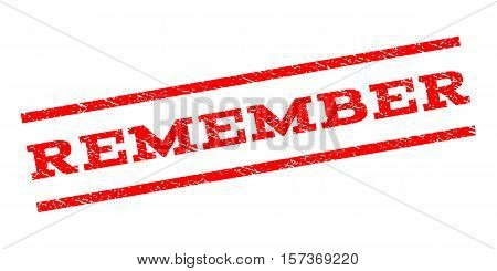 Remember watermark stamp. Text caption between parallel lines with grunge design style. Rubber seal stamp with dust texture. Vector red color ink imprint on a white background.