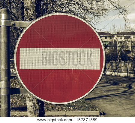 Vintage Looking No Entry Sign