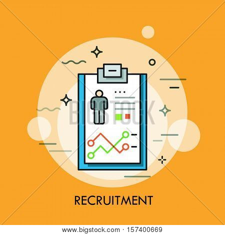 Recruitment, human resources and personnel selection concept, curriculum vitae icon. Job application process and career opportunity. Vector illustration in thin line style for website, banner, ad.