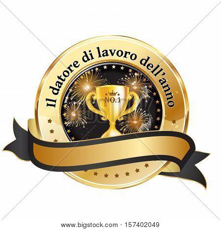 Employer of the year in Italian language: Datore di lavoro dell'anno - business elegant icon / ribbon award distinction for companies.