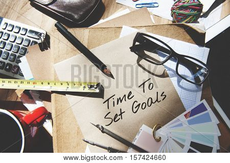 Time to Set Goals Target Aspirations Intention Objective Concept