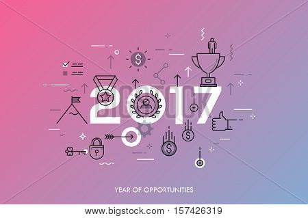 Infographic banner 2017 year of opportunities. New trends and prospects in leadership and successful business development strategies. Plans and expectations. Vector illustration in thin line style.