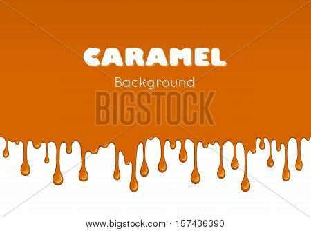 Illustration of caramel sweet drips and flowing. Splash, drops and flow melted candy, brown sugar syrup or honey. Abstract vector banner isolated on white background.
