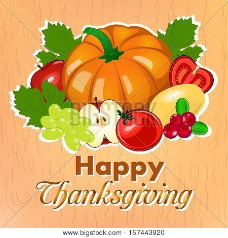 Happy Thanksgiving. Illustration of harvest fruits and vegetables. Autumn seasonal vector illustration on wooden background.