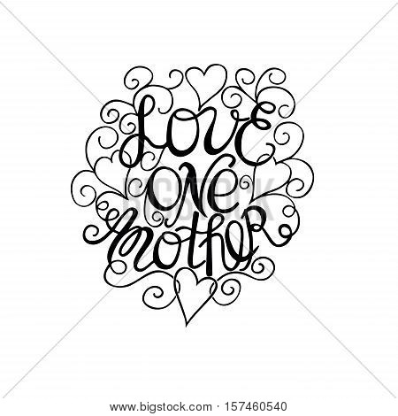 Hand lettering Love each other made by hand with curls and hearts on a white background