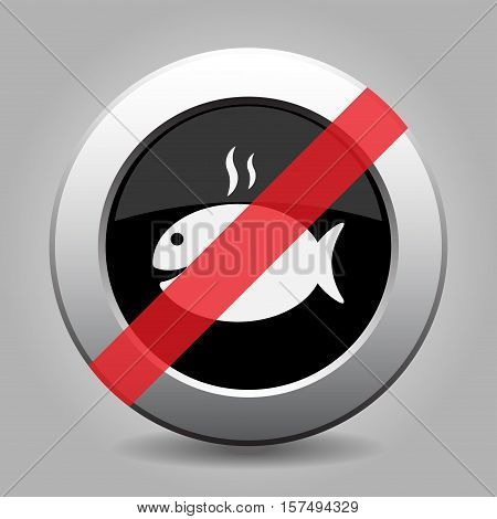 Black and gray metallic button with shadow. White grilling fish with smoke banned icon.