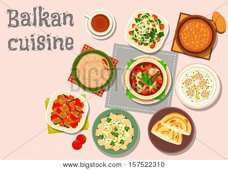 Balkan cuisine dinner icon with paprika cheese spread, garlic nut sauce, baked vegetable salad, meatball rice soup, fish soup, vegetable salad, fish egg salad, cheese pie