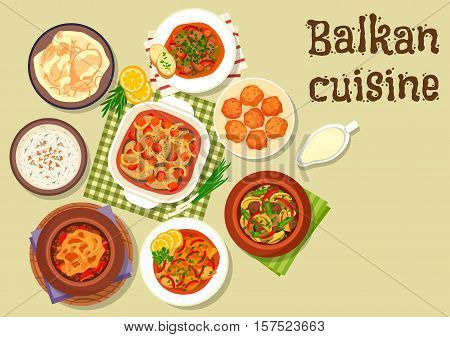 Balkan cuisine meat dishes icon with pepper pork stew, beef stew with cheese, baked fish with vegetables, lamb potato stew, chicken in sour cream, cold soup tarator, chicken stew, cheese donut