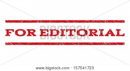 For Editorial watermark stamp. Text caption between parallel lines with grunge design style. Rubber seal stamp with scratched texture. Vector red color ink imprint on a white background.