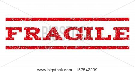 Fragile watermark stamp. Text caption between parallel lines with grunge design style. Rubber seal stamp with dirty texture. Vector red color ink imprint on a white background.